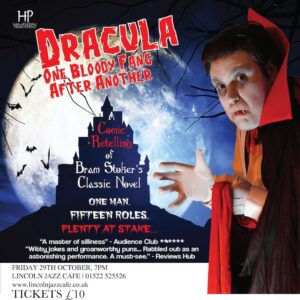 Friday 29th Oct- Halloween Special 'A Comic Retelling of Bram Stoker's Classic Novel'